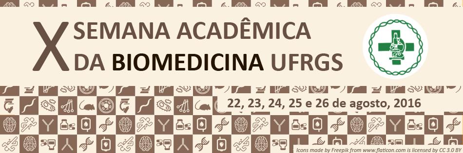 X SEMANA ACADÊMICA BIOMEDICINA UFRGS