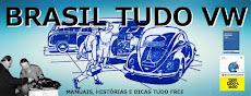 BRASIL TUDO VW - MANUAIS E DICAS TUDO GRÁTIS