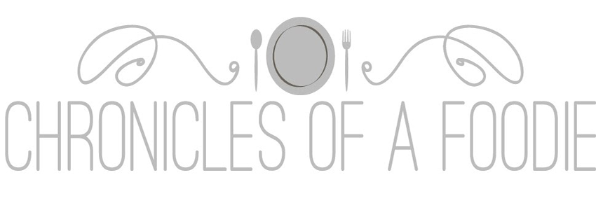 Chronicles of a Foodie