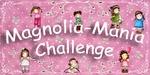 Magnolia Mania _Tuesday challenge