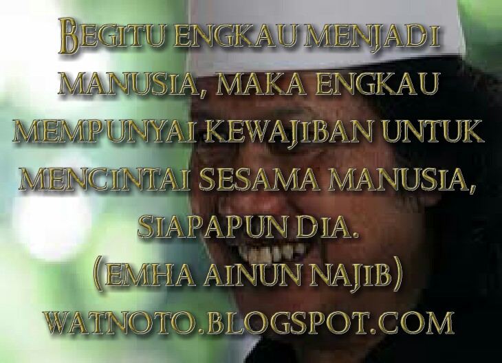 Watnoto.com: DP KEREN, KATA BIJAK CAK NUN (EMHA AINUN NAJIB)