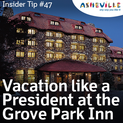 Asheville Insider Tip: Grove Park Inn Offers Presidential Amenities.
