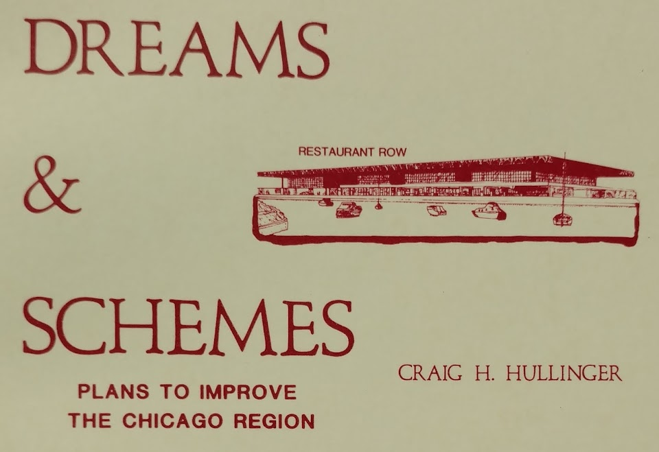 Dreams and Schemes  Plans to Improve the Chicago Region