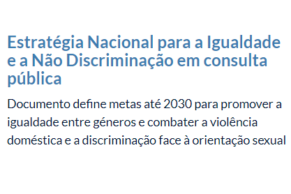 EM CONSULTA PÚBLICA| «PORTUGAL + IGUAL»| ATÉ 15 FEVEREIRO 2018