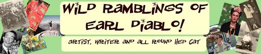 Wild Rambling of Earl Diablo