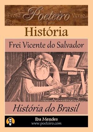 História do Brasil, de Frei Vicente do Salvador - grátis em pdf