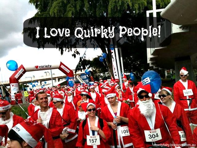 i love quirky people - quote - santa outfits
