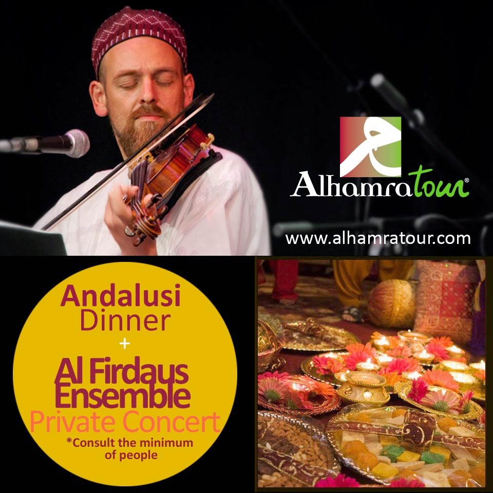 Andalusian Dinner + Private Concert of AL FIRDAUS ENSEMBLE