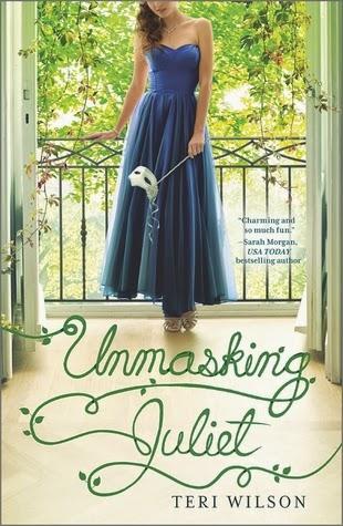 Unmasking Juliet - Teri Wilson