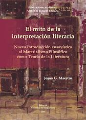 El mito de la interpretación literaria