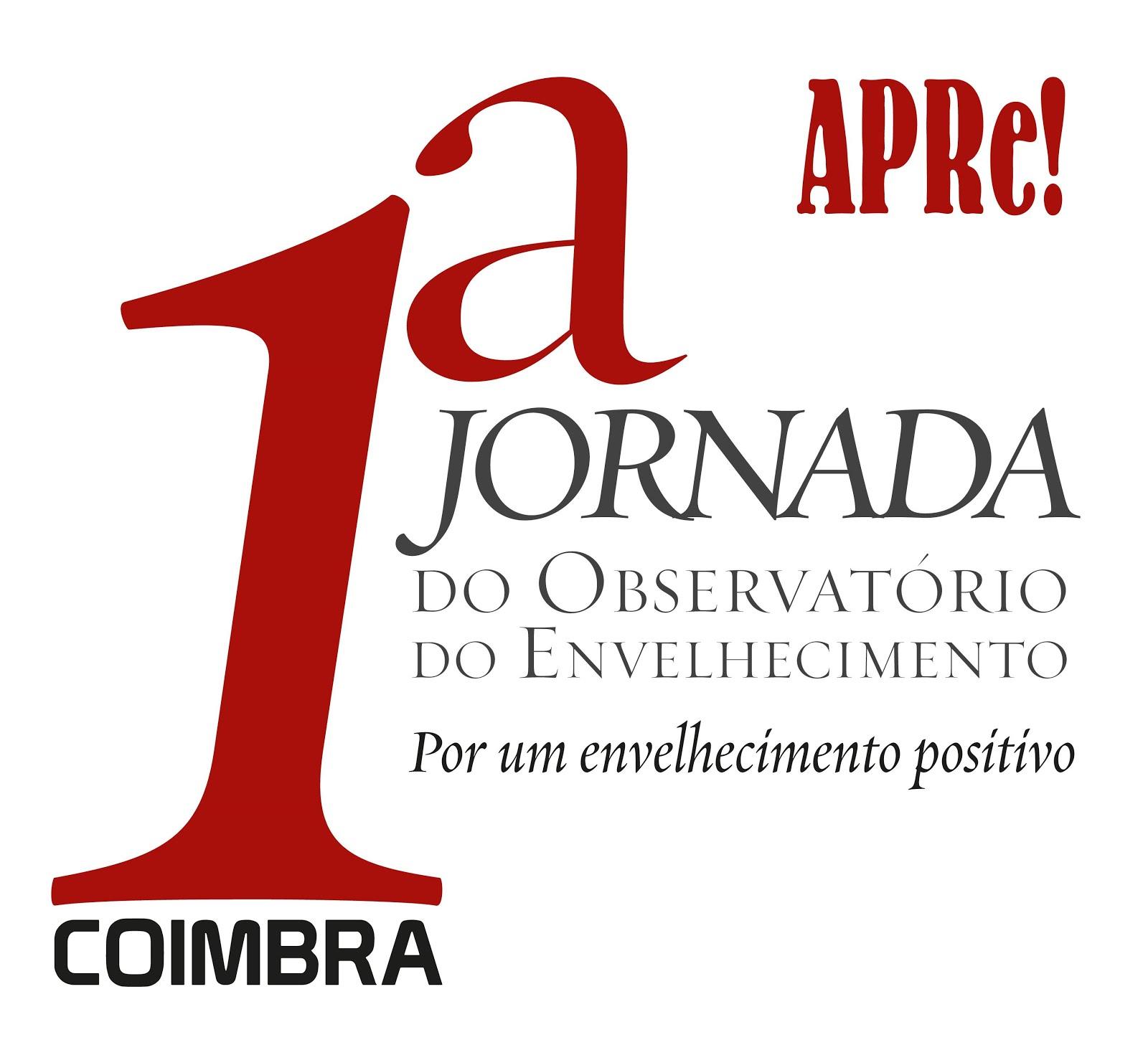 """""""Por Um Envelhecimento Positivo"""", tema das 1.ªs Jornadas do Observatório do Envelhecimento da APRe!"""