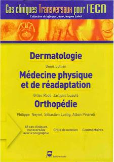 Dermatologie, Orthopédie - Cas Cliniques transversaux pour l'ECN - Editions PRADEL