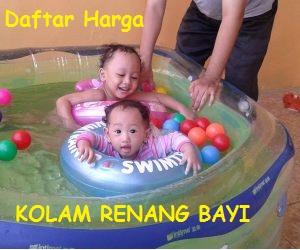 Harga Kolam Renang Bayi