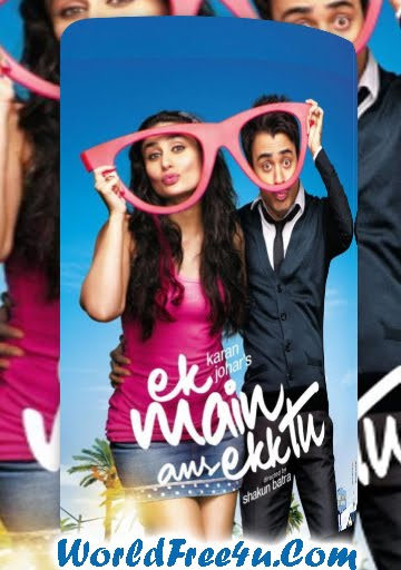Poster Of Hindi Movie Ek Main Aur Ekk Tu (2012) Watch Online Full Movie Free Download At World4ufree.Org