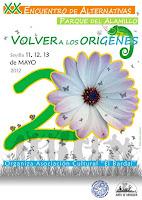 Del 11 al 13 de mayo de 2012 el 20 Encuentro de Alternativas de Sevilla en el parque del Alamillo