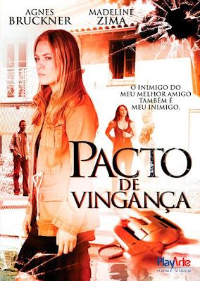 Filme Poster Pacto de Vingança DVDRip XviD Dual Audio & RMVB Dublado