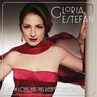 Gloria Estefan - How Long Has This Been Going On (ft. Dave Koz)