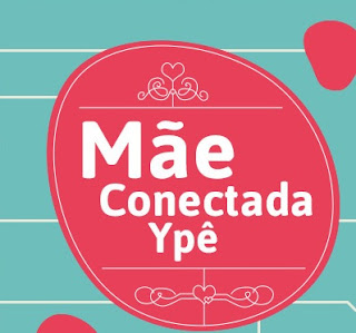 "Concurso Cultural ""Mãe Conectada Ypê"""