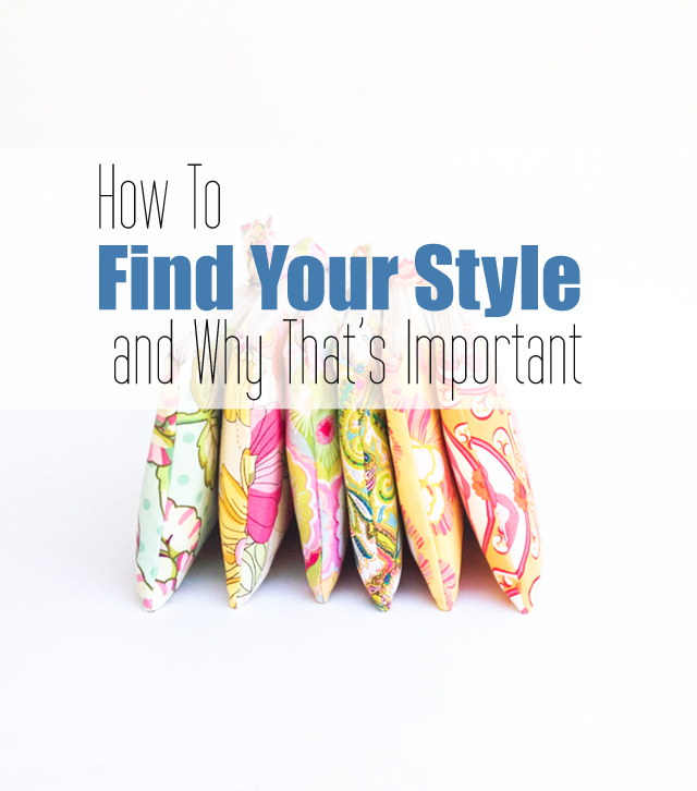 How to Find Your Style and Why That's Important on MamaBleu.com