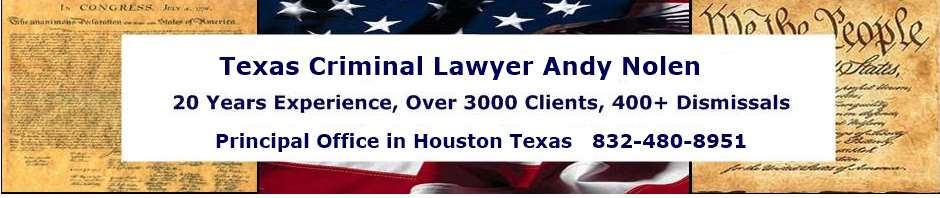 Houston Drug Defense Attorney Andy Nolen