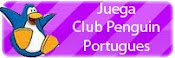 juega club penguin en portugues!