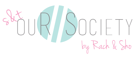 Sophie & Trey Blog - Our Society by Rach Sho