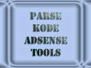Tools Parse Kode Adsense Dan HTML