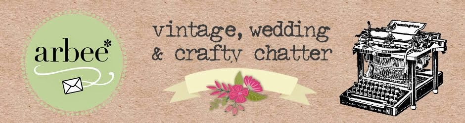 arbee* Vintage, Wedding & Craft Blog