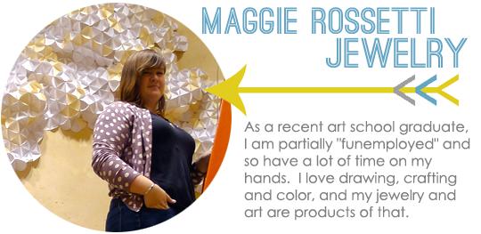 Maggie Rossetti Jewelry