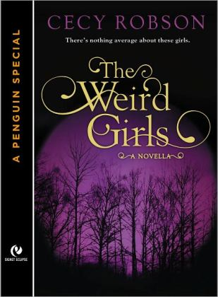 The Weird Girls by Cecy Robson