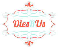FABULOUS DIES at a FABULOUS Price!