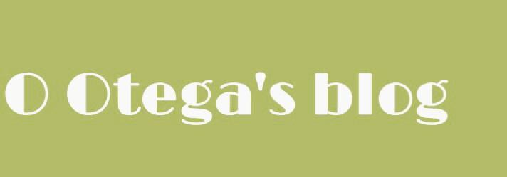 O Otega's blog