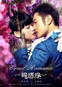 Cruel Romance/Jin Xiu Yuan.Hua Li Mao Xian