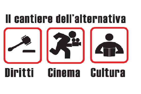 Il Cantiere dell'Alternativa - Diritti Cinema e Cultura