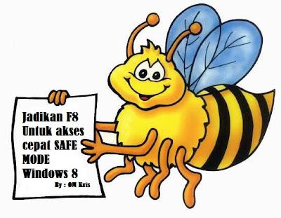 Jadikan F8 Untuk Akses Cepat Safe mode windows 8