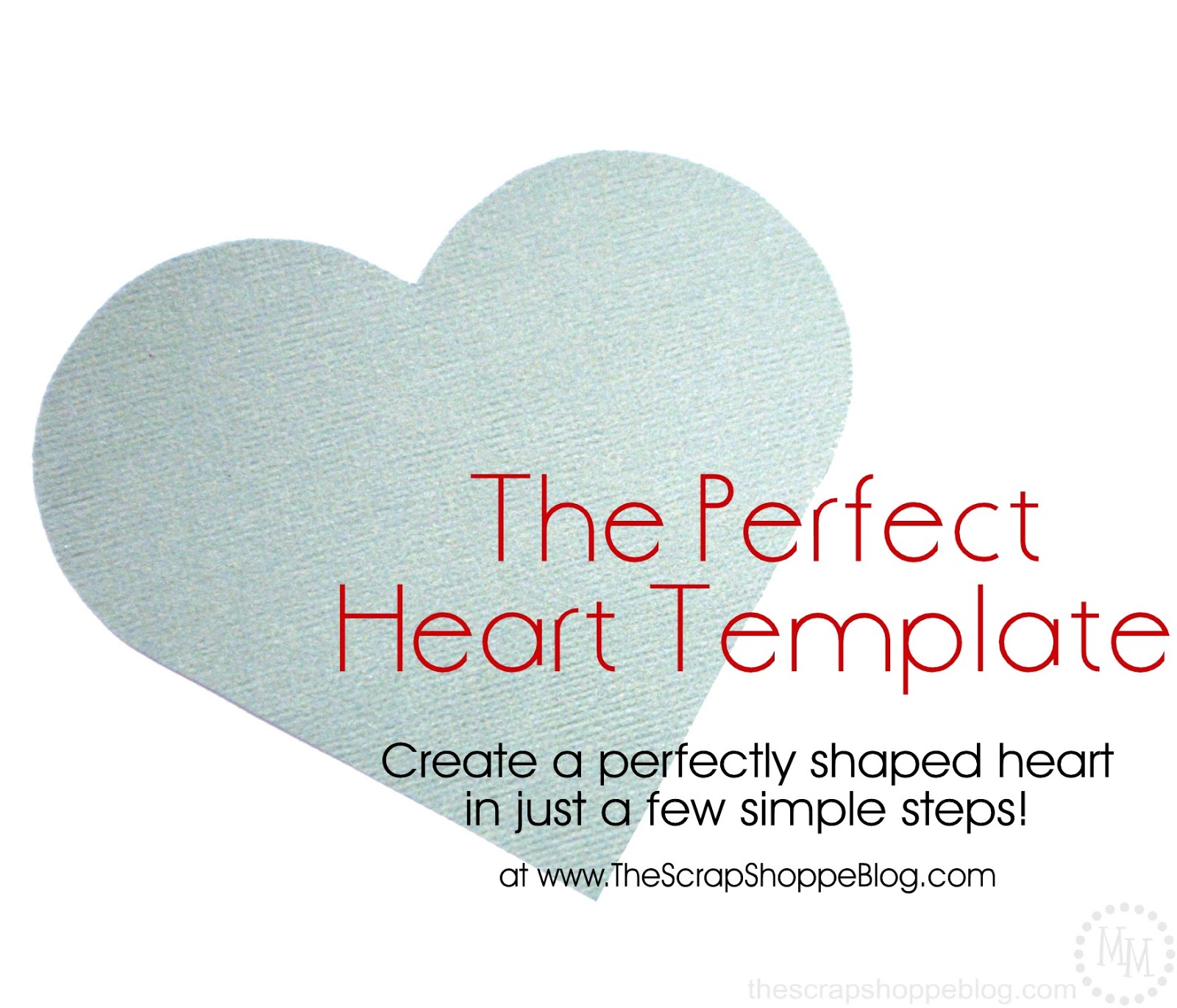 Perfect Heart Shape Template Perfect heart template.