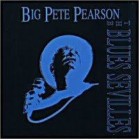 Big Pete Pearson - The Blues Sevilles / One More Drink / Finger In Your Eye