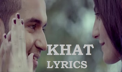 Khat Lyrics - Guru Randhawa ft Ikka