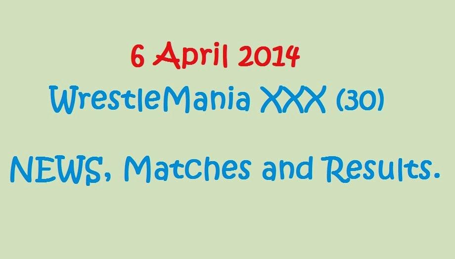 Wrestlemania, xxx, 30, 2014, 6 april, wwe, undertaker, batista, wrestling, wrestle, mania, wrestlemania 30, wrestle mania 30,  matches, results, photos, news