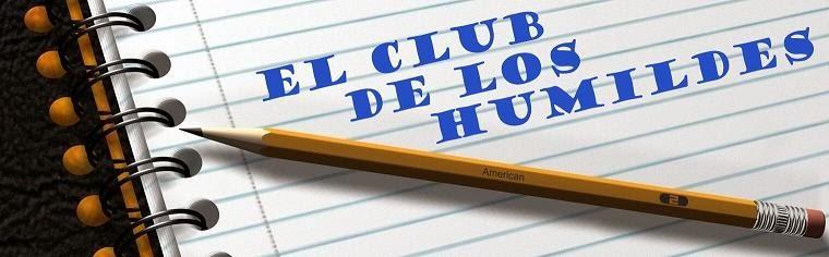 El club de los humildes