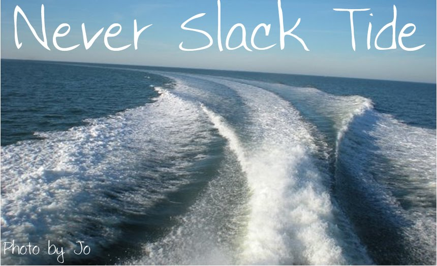 Never Slack Tide