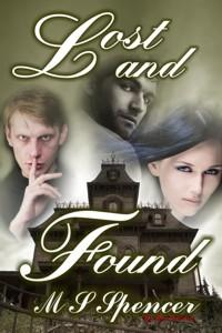 Lost and Found by M.S. Spencer