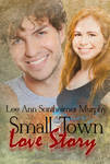 Small Town Love Story - coming June 2013