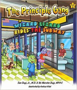 The Principle Gang: Wizard Lizard Rides the Subway: Book Two