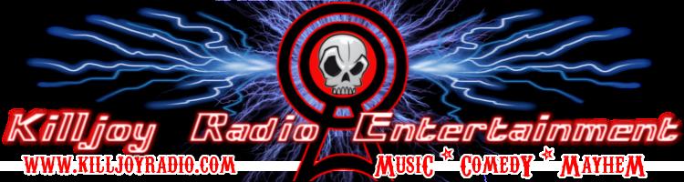 Killjoy Radio Entertainment