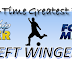 CM/FM All-Time Best First XI: Left-Wing