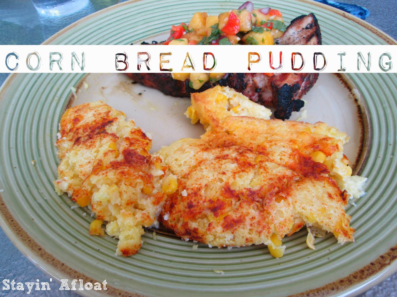 http://www.stayin-afloat.com/p/corn-bread-pudding.html