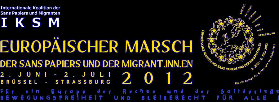 Europäischer Marsch der Sans Papiers und der Migrant.inn.en