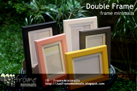Frame Minimalis Double Frame Fancy