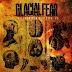 """Glacial Fear """"Equilibrium Part 2"""""""